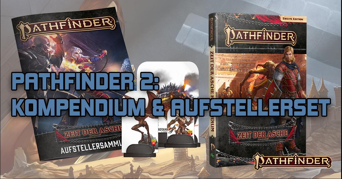 Pathfinder 2: Kompendium & Aufstellersammlung