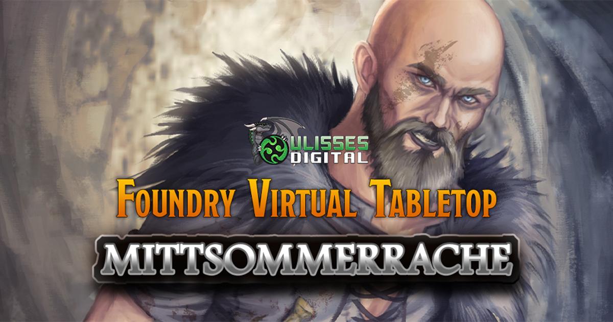 Das Schwarze Auge auf Foundry VTT — Mittsommerrache