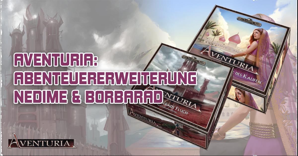 Aventuria: Abenteuererweiterung Nedime & Borbarad