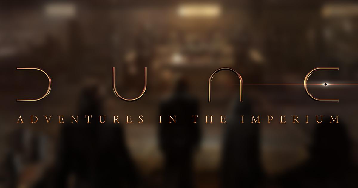 Dune: Das Rollenspiel — Spiele im Imperium