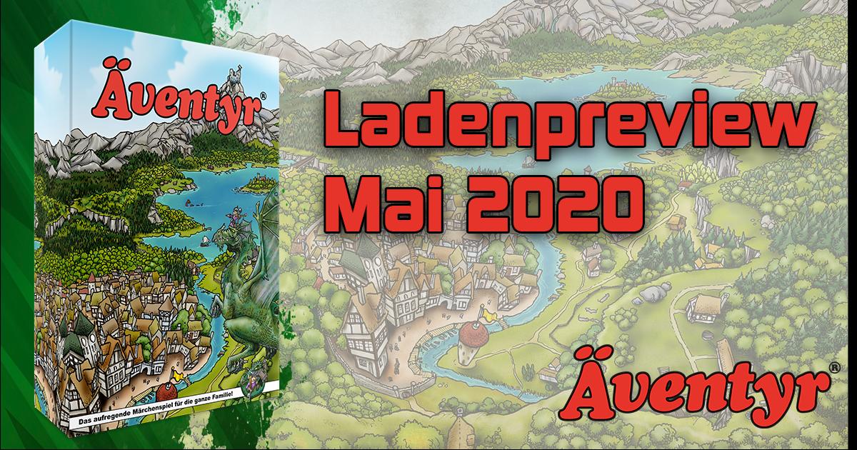 Ladenpreview Mai 2020 – Äventyr