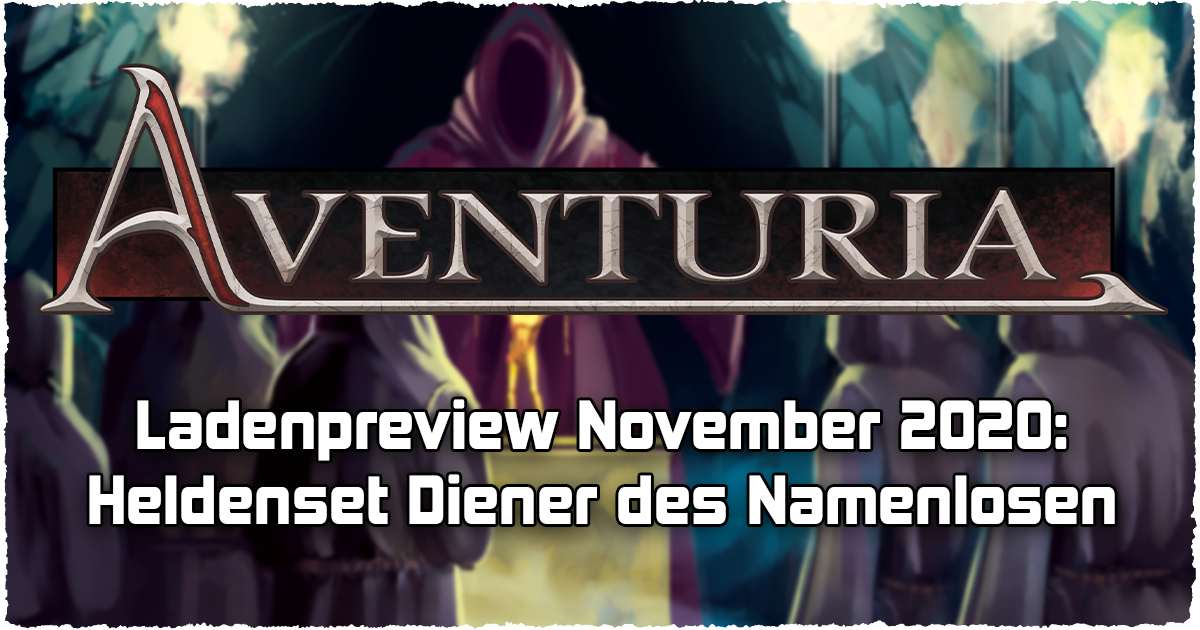 Ladenpreview November 2020 — Heldenset Diener des Namenlosen