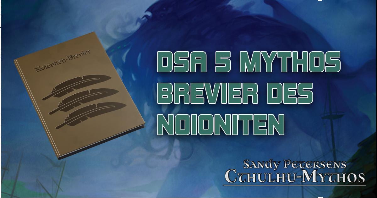 DSA5 Mythos: Brevier des Noioniten