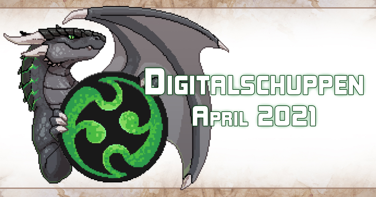 Neu im Digitalschuppen – April 2021