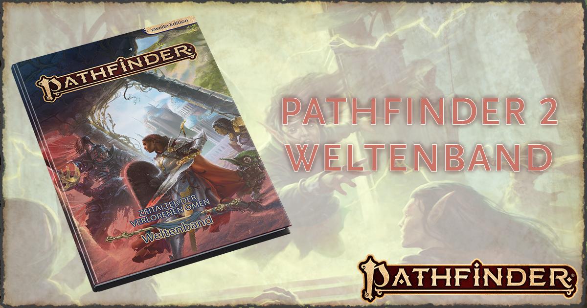 Pathfinder 2 – Zeitalter der Verlorenen Omen (Weltenband)