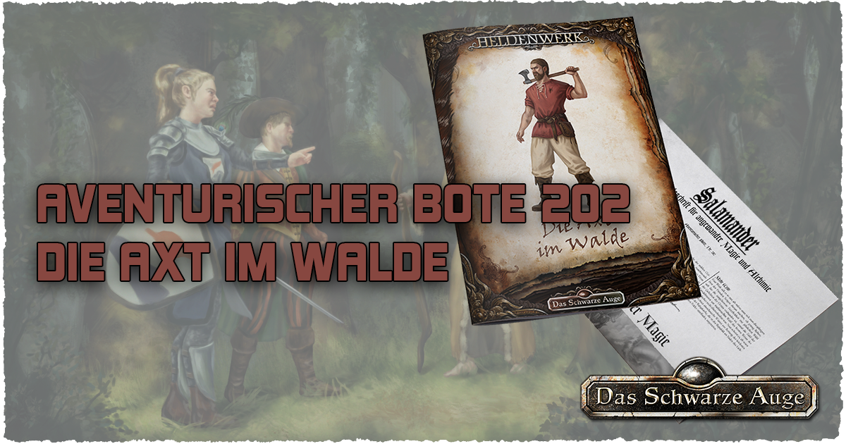"""Aventurischer Bote 202 + Heldenwerk """"Die Axt im Walde"""""""