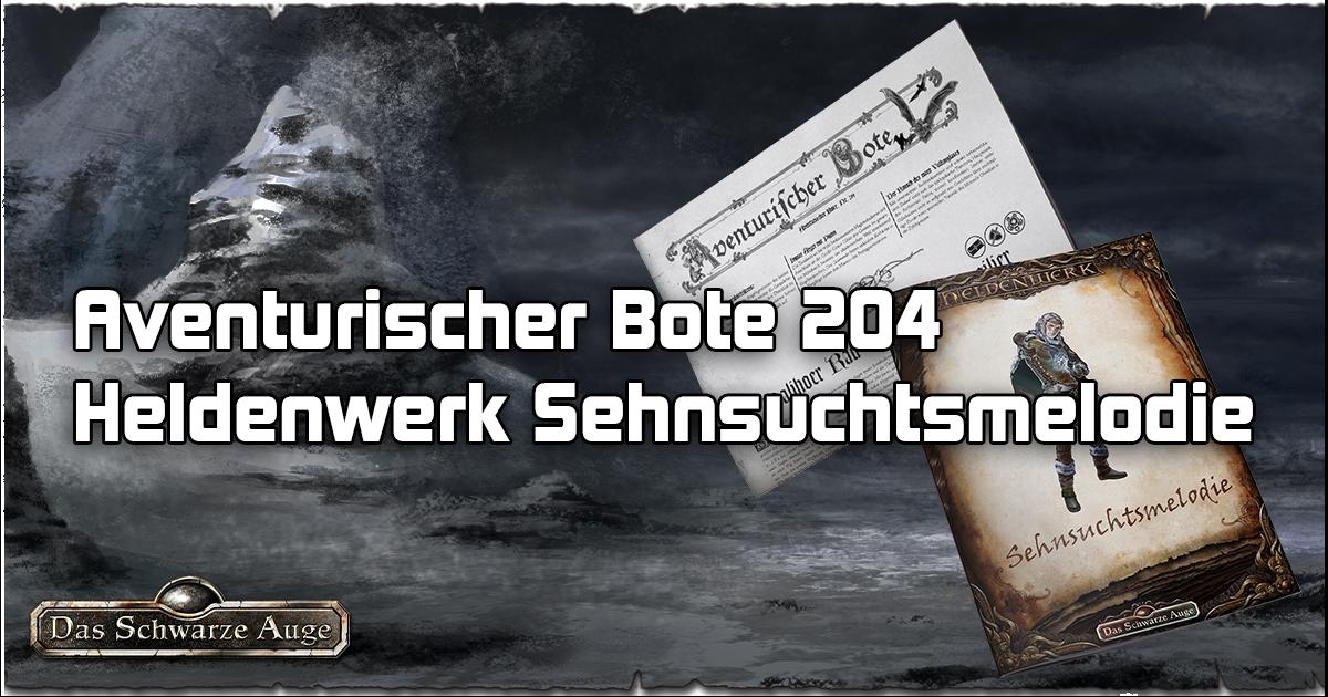 """Aventurischer Bote 204 + Heldenwerk """"Sehnsuchtsmelodie"""""""