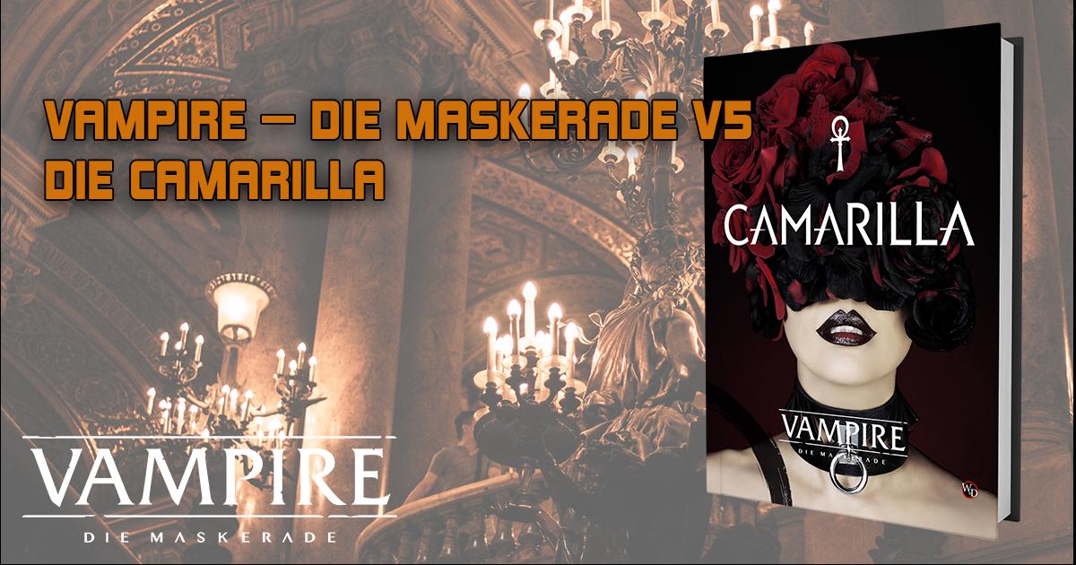 Vampire — Die Maskerade V5: Camarilla