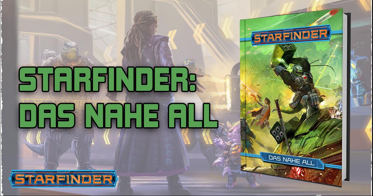 Starfinder: Das nahe All