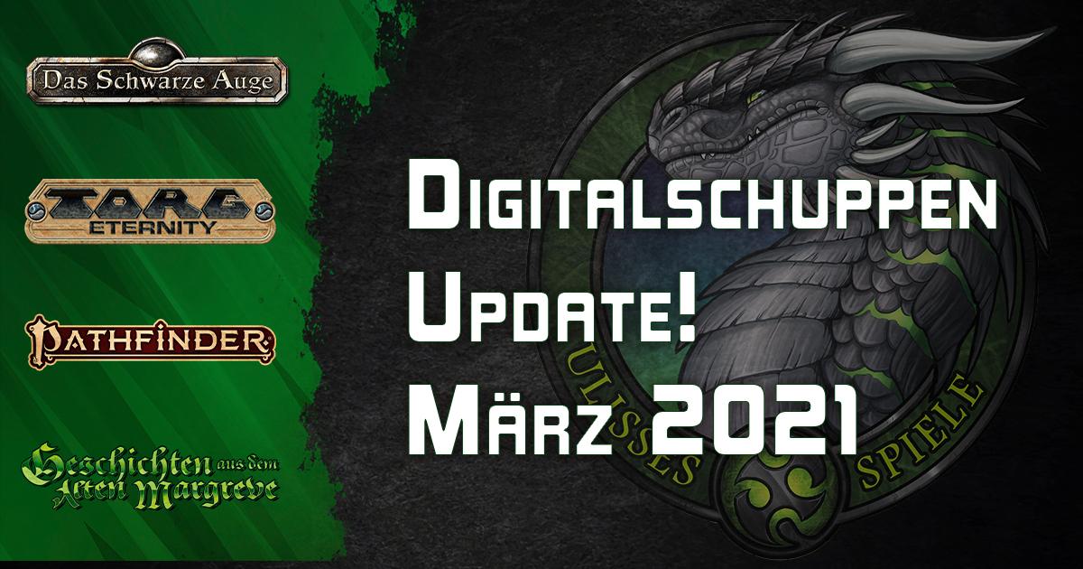 Neu im Digitalschuppen – März 2021