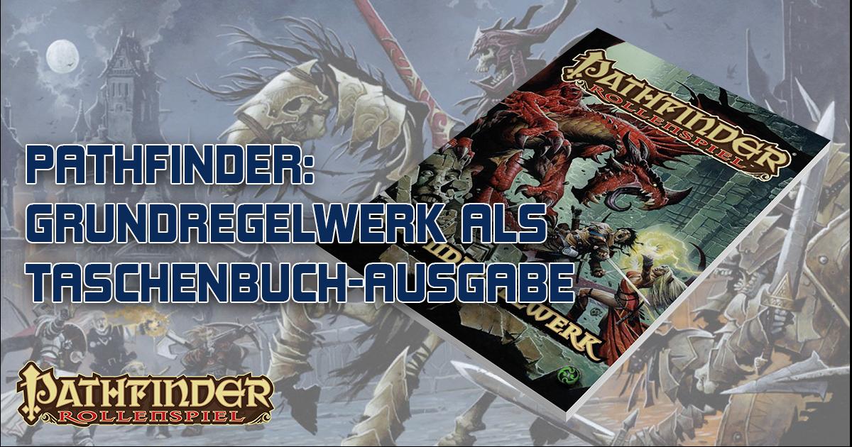 Pathfinder: Grundregelwerk Taschenbuch-Ausgabe