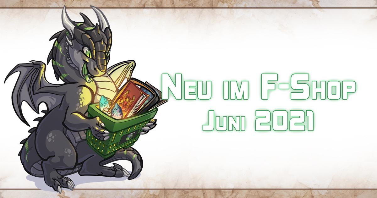 F-Shop-News: Juni 2021