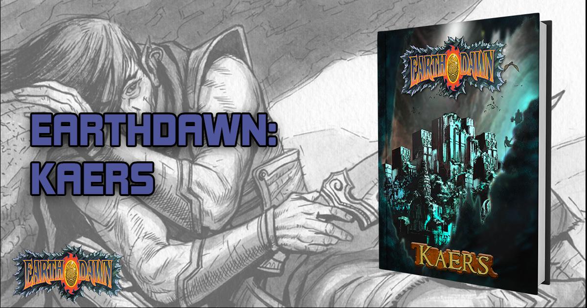 Earthdawn: Kaers