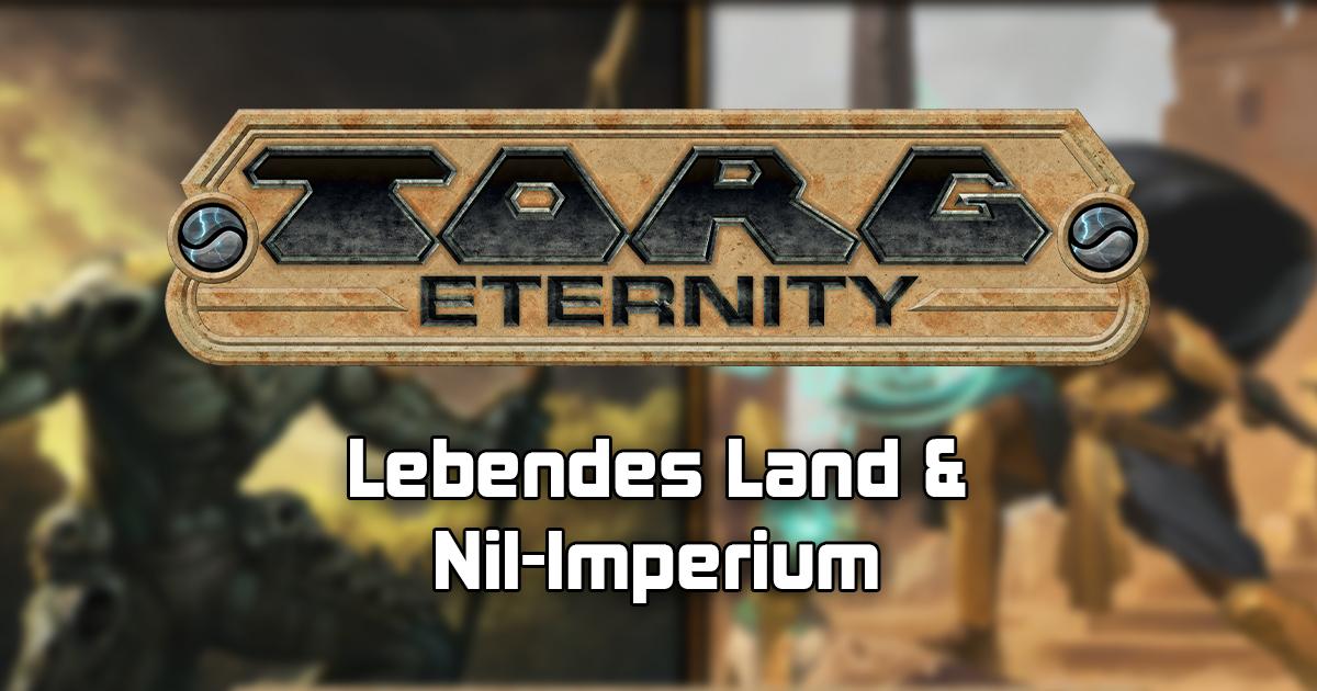 TORG: Eternity — Das Lebende Land und das Nil-Imperium