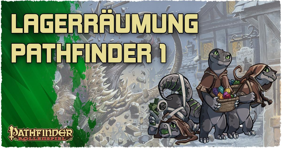 Lagerräumung Pathfinder 1