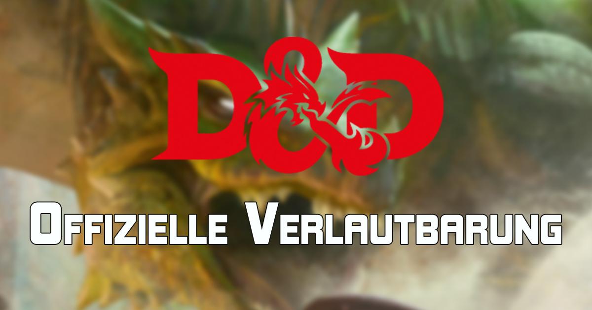 Dungeons & Dragons: Offizielle Verlautbarung