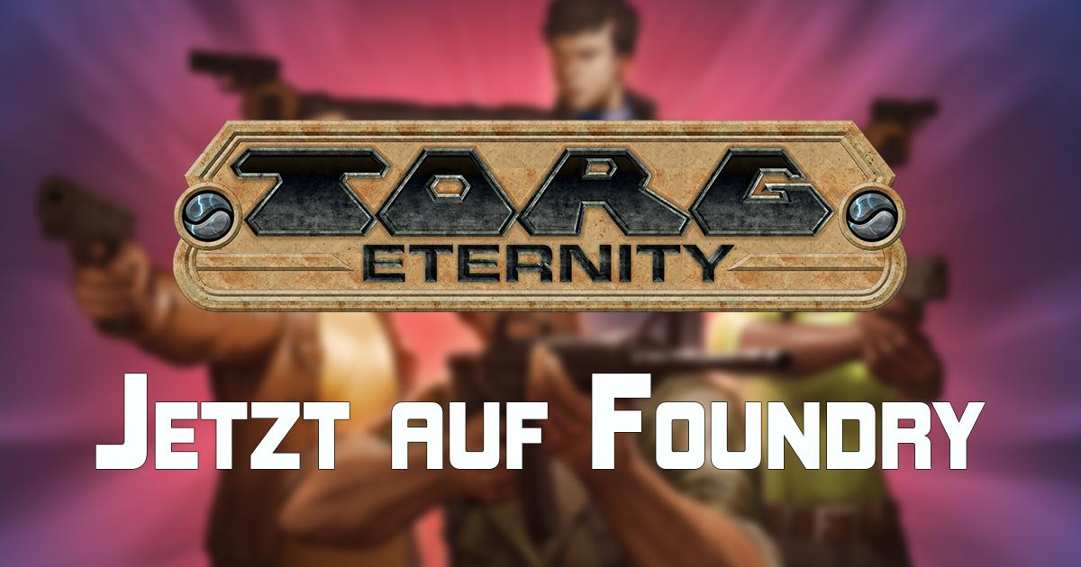 Ulisses Digital: TORG Eternity für Foundry VTT