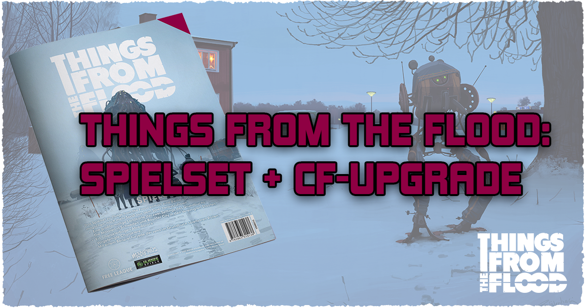 Things from the Flood — Spielset & CF-Upgrade