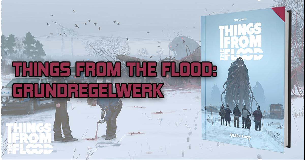 Things from the Flood: Grundregelwerk