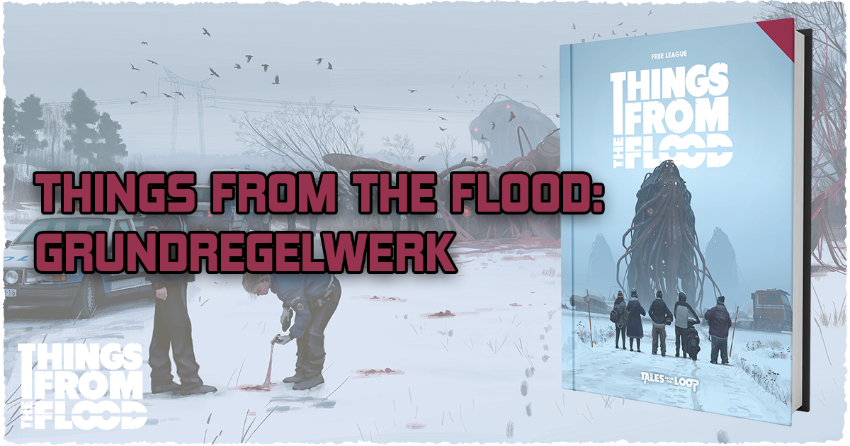 Things from the Flood: Grundregelwerk
