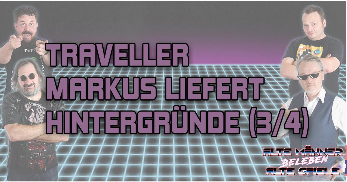 Classic Traveller – Der Hintergrund (3/4)
