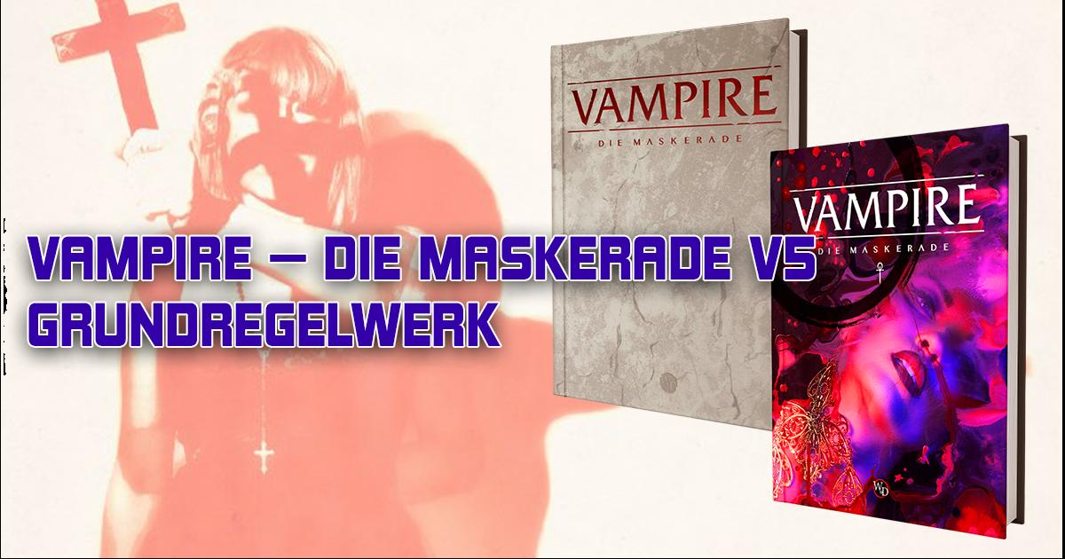 VAMPIRE – DIE MASKERADE V5: REGELWERK