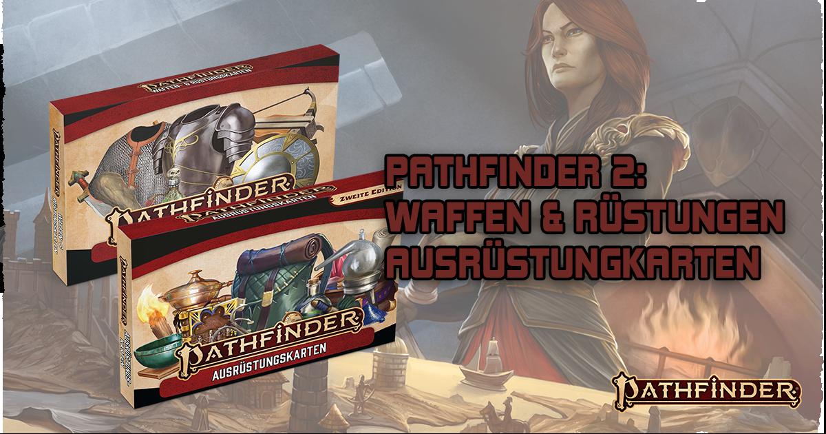Pathfinder 2: Waffen-, Rüstungs- & Ausrüstungskarten