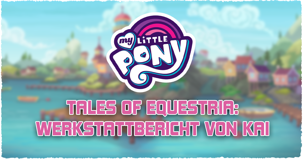 Neues zu My Little Pony: Tails of Equestria