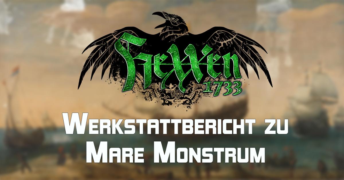 HeXXen 1733: Werkstattbericht zu Mare Monstrum