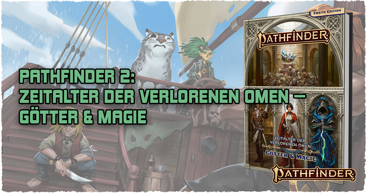 Pathfinder 2: Zeitalter DvO: Götter & Magie