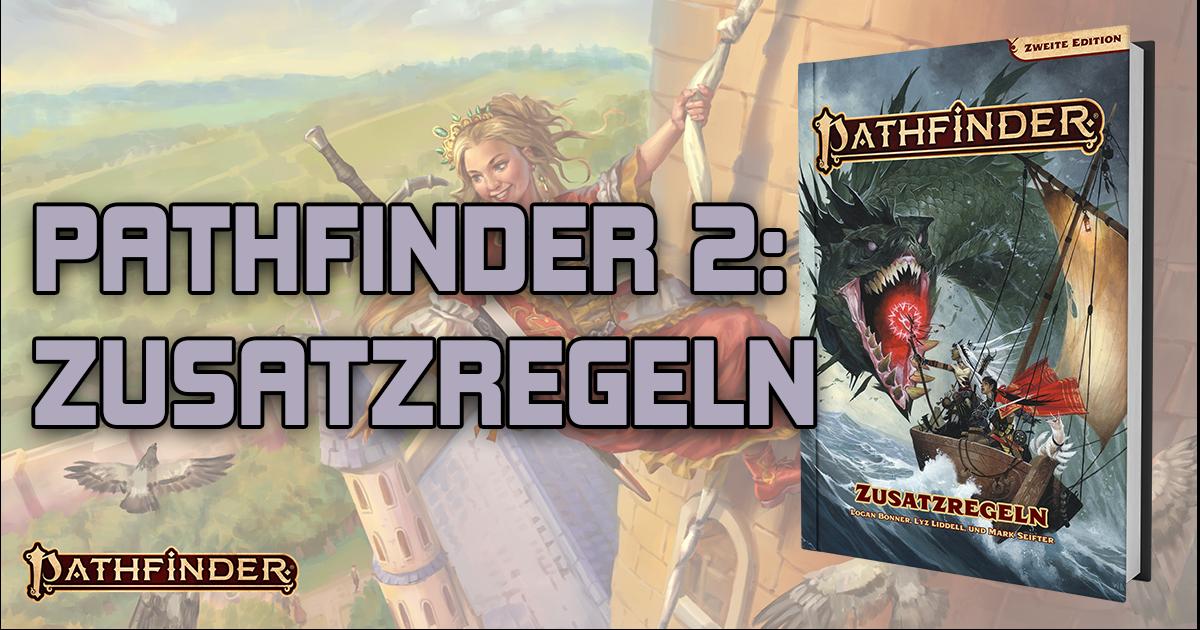 Pathfinder 2: Zusatzregeln